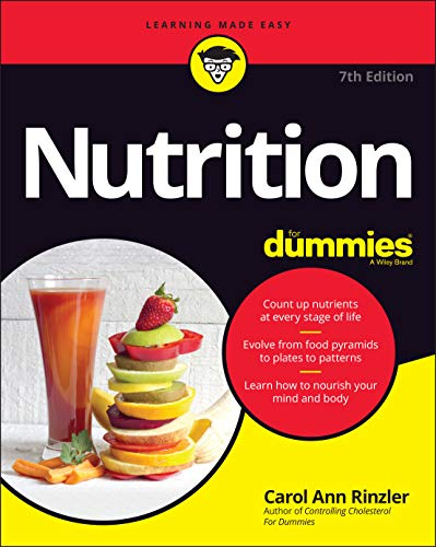 Compare Textbook Prices for Nutrition For Dummies 7 Edition ISBN 9781119723905 by Rinzler, Carol Ann