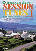 110 Ireland's Best Session Tunes - Volume 1: with Guitar Chords