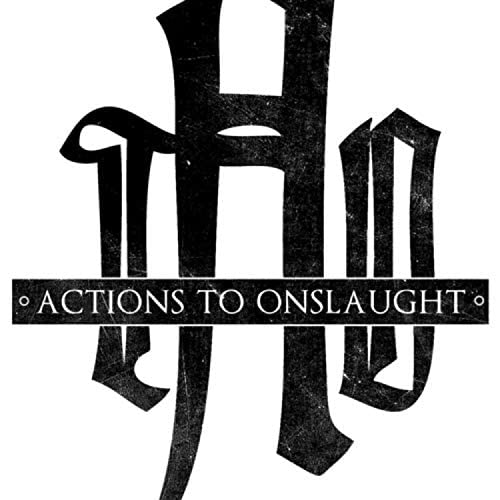 Actions To Onslaught