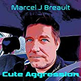 Cute Aggression (feat. Guitar Maps Drum Tracks) [Explicit]