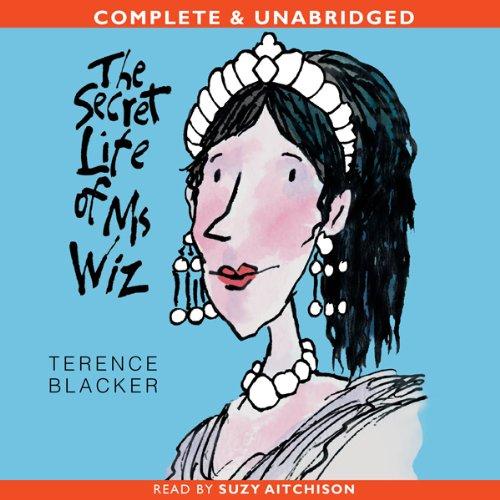 The Secret Life of Ms Wiz audiobook cover art