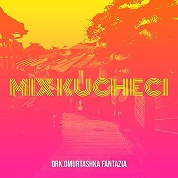 Mix Kucheci