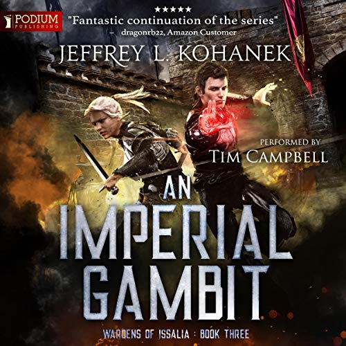 An Imperial Gambit                   By:                                                                                                                                 Jeffrey L. Kohanek                               Narrated by:                                                                                                                                 Tim Campbell                      Length: 8 hrs and 19 mins     Not rated yet     Overall 0.0