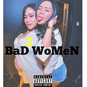 2 Bad Women