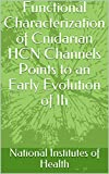 Functional Characterization of Cnidarian HCN Channels Points to an Early Evolution of Ih (English Edition)