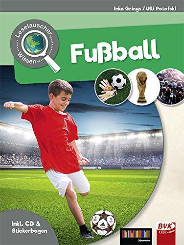 Leselauscher Wissen: Fußball (inkl. CD & Stickerbogen)