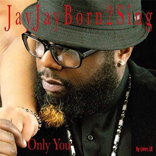 Jay Jay Born 2 Sing