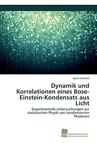 Dynamik und Korrelationen eines Bose-Einstein-Kondensats aus Licht: Experimentelle Untersuchungen zur statistischen Physik von kondensierten Photonen