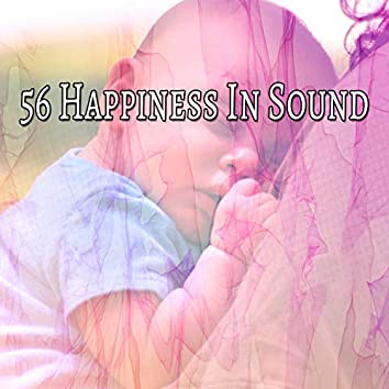 56 Happiness in Sound