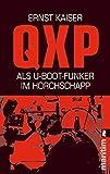 QXP: Als U-Boot-Funker im Horchschapp (0) - Ernst Kaiser