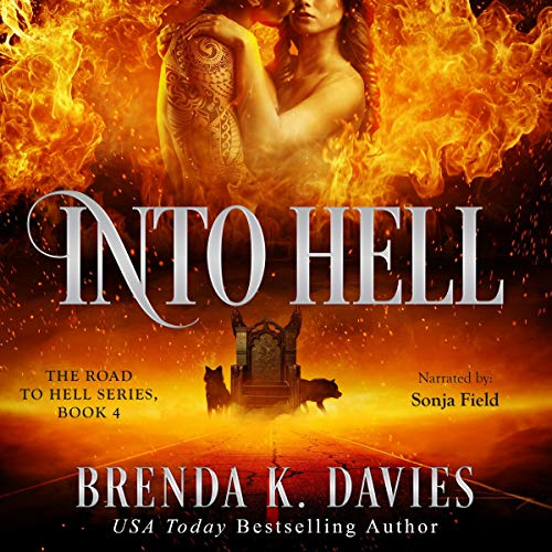 Into Hell Audiobook By Brenda K. Davies cover art