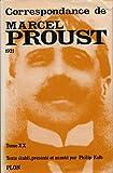 Correspondance, Tome XX - 1921 - Etablissement du texte, présentation et notes de Philip Kolb - Index des noms cités - Plon - 01/01/1992