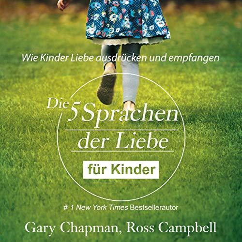 Page de couverture de Die fünf Sprachen der Liebe für Kinder