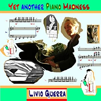 Yet Another Piano Madness