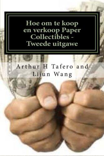 Hoe om te koop en verkoop Paper Collectibles - Tweede uitgawe: draai papier in goud PDF Books