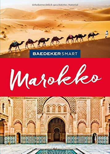 Baedeker SMART Reiseführer Marokko: Perfekte Tage in den Gassen der Souks