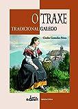 O traxe tradicional galego (Porta de Papel)