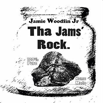 Tha Jams' Rock