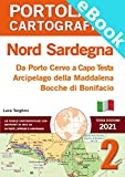 PORTOLANO CARTOGRAFICO 2 NORD SARDEGNA. Da Porto Cervo a Capo Testa, Arcipelago della Maddalena, Bocche di Bonifacio
