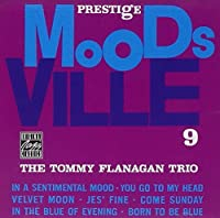 Moodsville Vol. 9: The Tommy Flanagan Trio by Tommy Flanagan (1990-10-25)