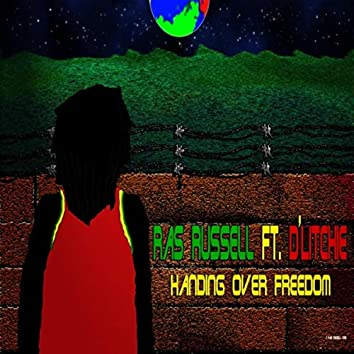 Handing over Freedom (feat. D'Litchie)