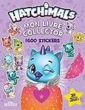 Hatchimals - Mon livre collector 1 600 stickers