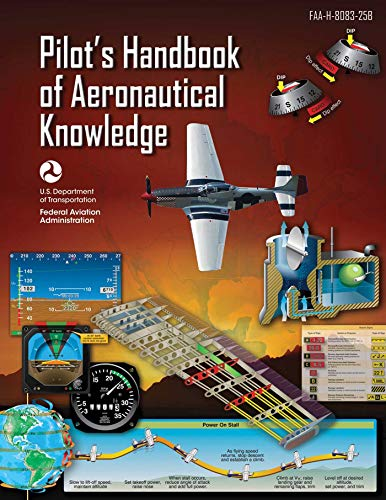 Pilot's Handbook of Aeronautical Knowledge (Federal Aviation Administration): FAA-H-8083-25B