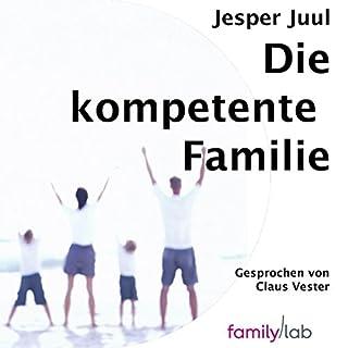 Die kompetente Familie audiobook cover art