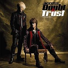 Doubt & Trust~ダウト&トラスト~