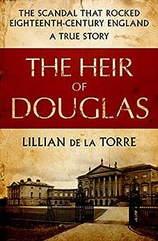 The Heir of Douglas by [Lillian de la Torre]