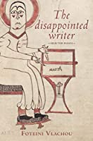 The Disappointed Writer, Foteini Vlachou (Portuguese Edition)