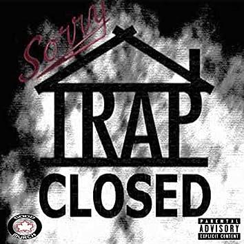 Trap Closed