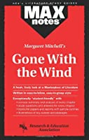 Margaret Mitchell's Gone With the Wind (Rea's Maxnotes Literature Study Guides)