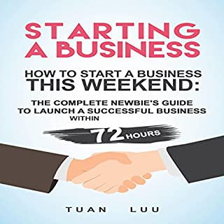 Starting a Business: How to Start a Business This Weekend audiobook cover art