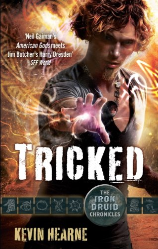 Tricked: The Iron Druid Chronicles (English Edition)
