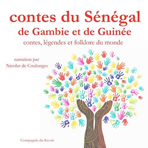 Couverture de Contes du Sénégal, de Gambie et de Guinée