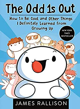 The Odd 1s Out  How to Be Cool and Other Things I Definitely Learned from Growing Up