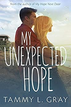 My Unexpected Hope (The Fairfield) by [Tammy L. Gray]