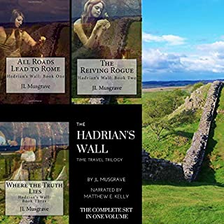 The Hadrian's Wall Time Travel Trilogy audiobook cover art