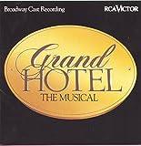 Grand Hotel: The Musical (Original Broadway Cast Recording)