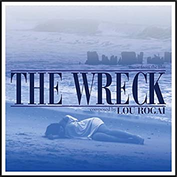 The Wreck (music From The Short Film)