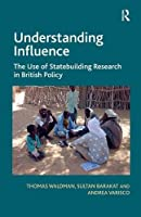 Understanding Influence: The Use of Statebuilding Research in British Policy