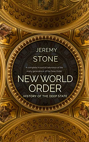 History of the Deep State: New World Order