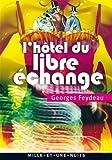 L'Hôtel du Libre Echange (La Petite Collection t. 605) - Format Kindle - 9782755505054 - 3,99 €