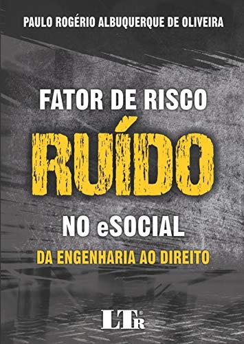 FATOR DE RISCO RUÍDO NO ESOCIAL
