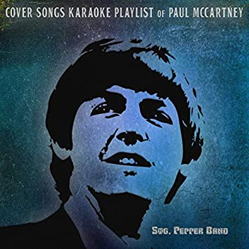 Cover Songs Karaoke Playlist of Paul McCartney