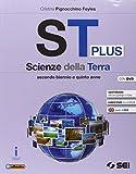 St plus. Scienze della terra. Per le Scuole superiori. Con DVD-ROM. Con e-book. Con espans...
