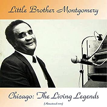 Chicago: The Living Legends (Remastered 2017)