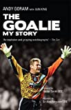 The Goalie: My Story (English Edition)