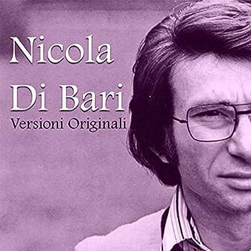 Nicola di Bari, versioni originali